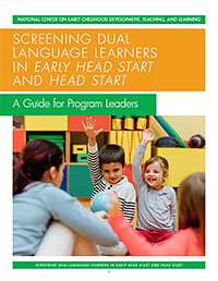 Cover of Screening for Dual Language Learners Guide